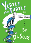 Yertle_the_Turtle_and_Other_Stories_cover.png